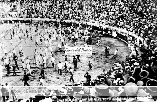 toroaguardiente_1910_puertosantamaria