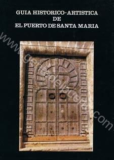 guiahistoricoartistica_puertosantamaria