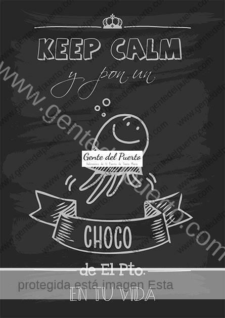 Keep-Calm-Choco_puertosantamaria