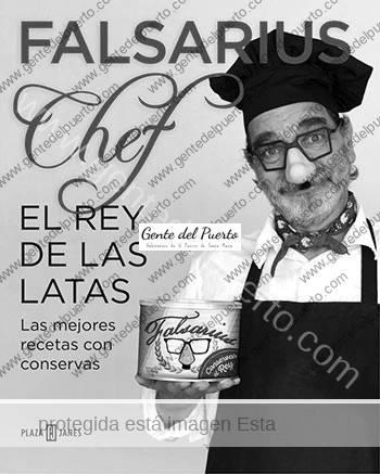 2.835. Falsarius Chef. El Rey de las Latas. Nuevo libro y restaurante en El Puerto.