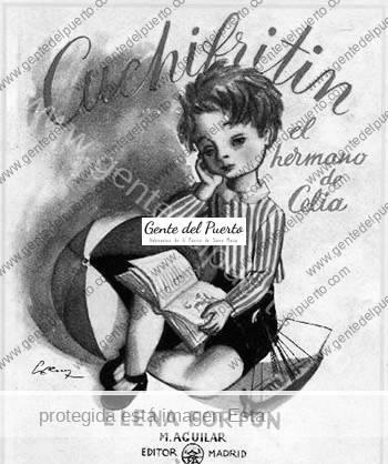 3.010. Serny. El dibujante que imaginó a la niña Celia y a Cuchifritín.