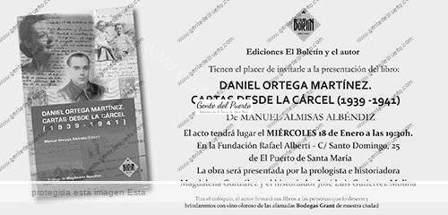 Nuevo libro daniel ortega mart nez cartas desde la c rcel 1939 1941 gente del puerto - Cita medico puerto de santa maria ...