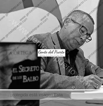 3.118. José Antonio Ortega. Presentado 'El Secreto de los Balbo', novela sobre el fundador del casco histórico portuense.