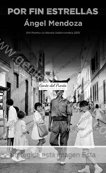 3.210. Ángel Mendoza. 'Por fin estrellas', nuevo libro.