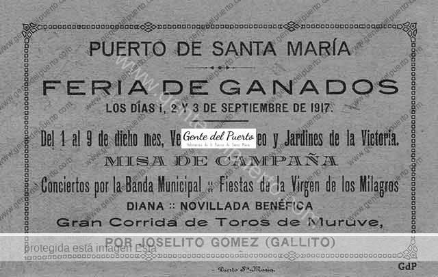 2.361. Hace 100 años. Feria de Ganados, toreo de Joselito y Veladas en el Paseo y Jardines de la Victoria.