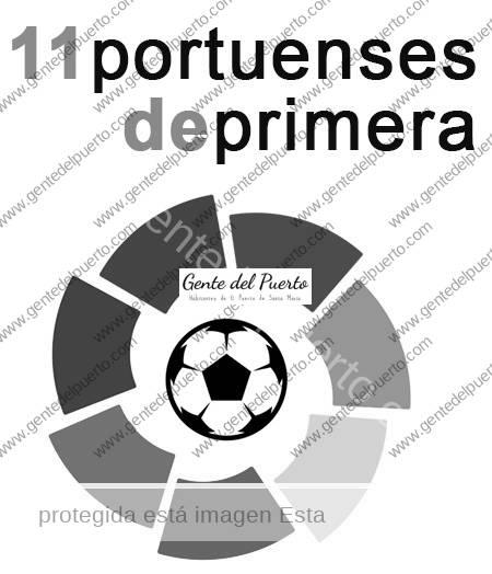 3.284. Once portuenses de Primera (División). I