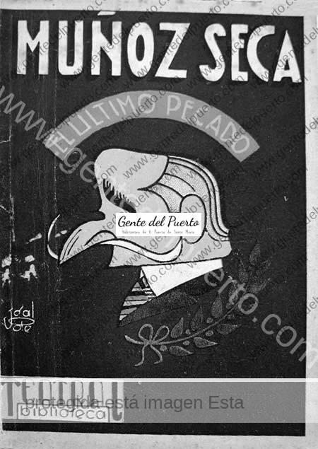 3.540. Pedro Muñoz Seca. El estreno hace 100 años de 15 obras de teatro, entre ellas 'La Venganza de Don Mendo