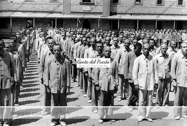 3.584. El Penal de El Puerto de Santa María 1936-1955. Los presos en la guerra civil y la posguerra