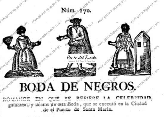3.815. Boda de negros. Pliego de cordel del siglo XVIII en El Puerto