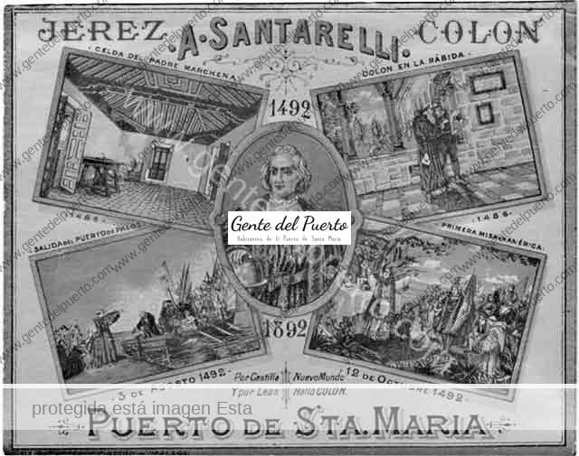 4.019. Antonio Santarelli. 'Jerez Colón', un vino portuense de homenaje al Descubrimiento
