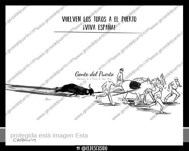 4.068. La viñeta de @ELDESCOSIDO. Vuelven los toros a El Puerto