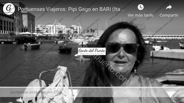 4.114. Pipi Gago, desde Bari (Italia). Portuenses Viajeros por el Mundo (1)