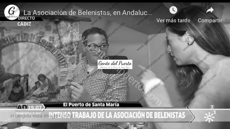 4.199. La Asociación de Belenistas, en Andalucía Directo