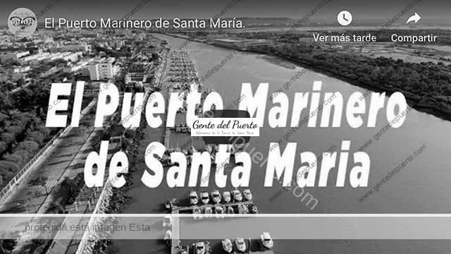 4.191. El Puerto Marinero de Santa María. Otra propuesta con drone