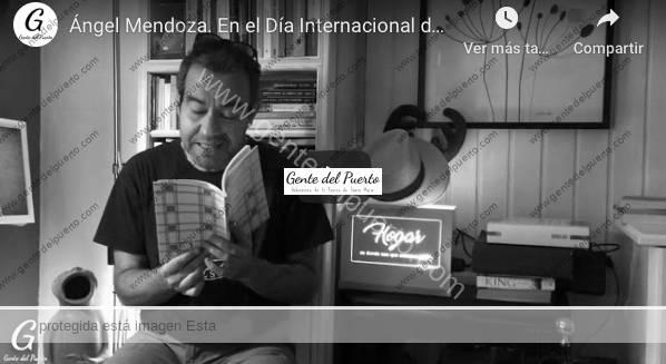 4.288. Ángel Mendoza. En el Día Internacional de la Poesía