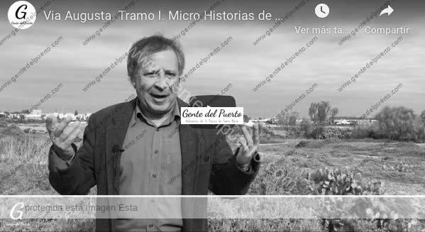 4.325. La Vía Augusta. Tramo I. Micro Historias de El Puerto. 10