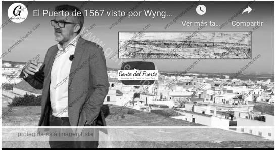4.319. El Puerto de 1567 visto por Wyngaerde. Micro Historias de El Puerto. 9