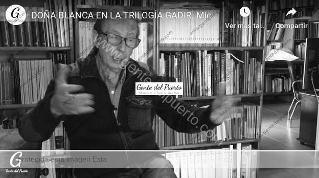 4.332. Doña Blanca en la trilogía Gadir. Micro historias de El Puerto.11