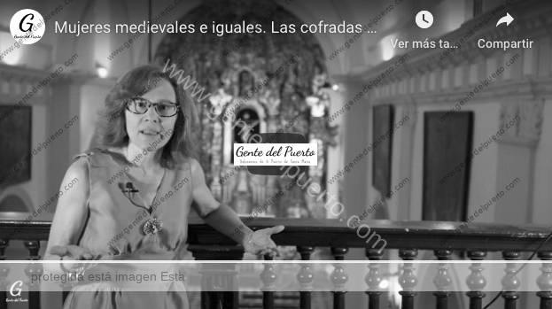 4.395. Mujeres medievales e iguales. Las cofradas en las Hermandades. Micro Historias de El Puerto (17)