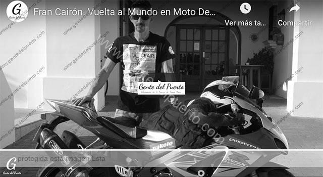 4.509. Fran Cairón Primer piloto español Vuelta al Mundo en moto deportiva 1000 c.c.