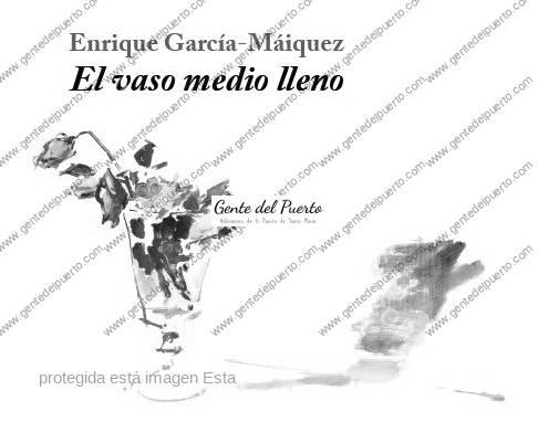 4.577. 'El vaso medio lleno' de E. García-Máiquez