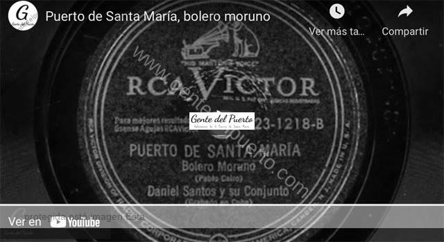 4.689. 'Puerto de Santa María', bolero moruno. Daniel Santos y su conjunto
